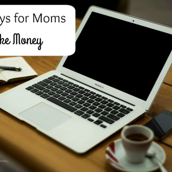 Easy Ways to Make Extra Money as a Mom
