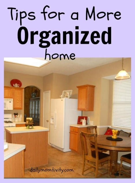 5 Tips on how to stay clutter free and more organized around your house