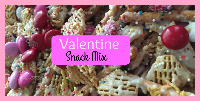 Valentine Chex Mix Snack, kid friendly #dailymomtivity