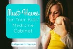 Must-Haves for Your Kids' Medicine Cabinet