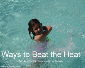 Ways to Beat the Heat With Kids