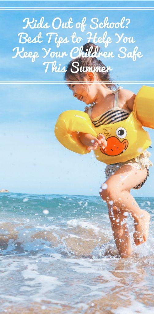Ways to Keep Kids Safe This Summer