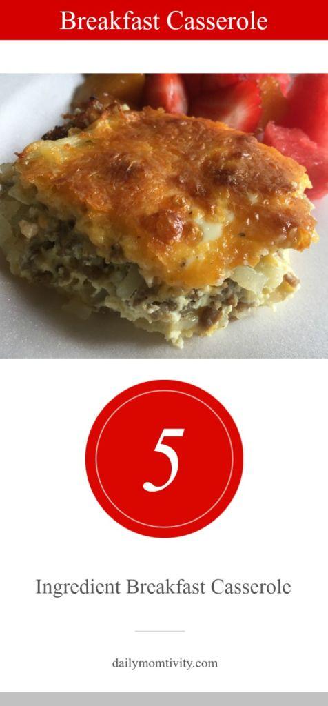 The easiest and tastiest 5 Ingredient Breakfast Casserole Bake. Perfect for breakfast or dinner!