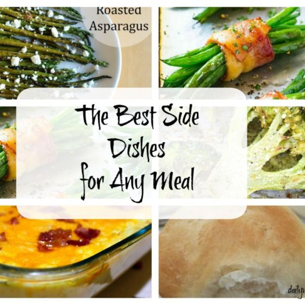 The Best Side Dishes for Any Meal