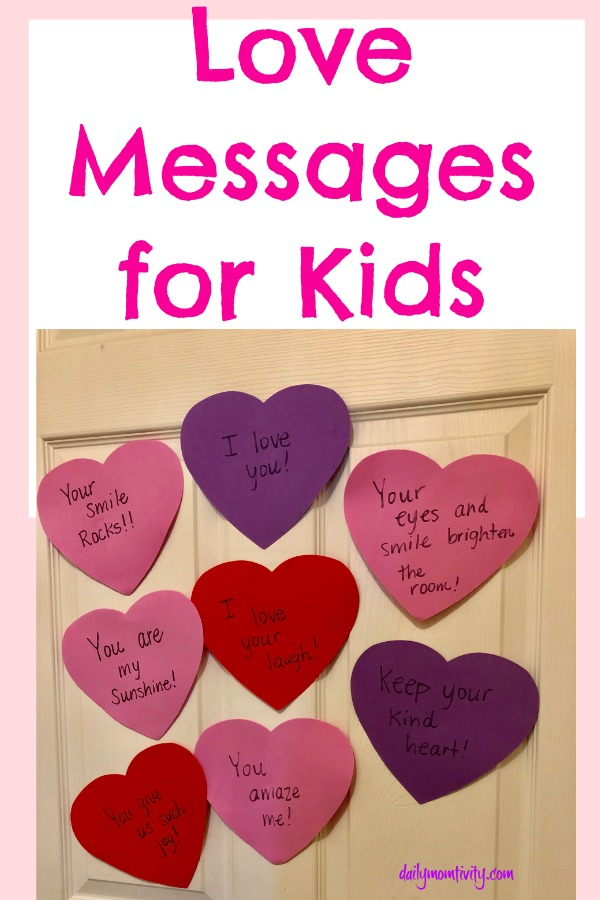 Love Messages for Kids: A simple way to build your children up with good words!