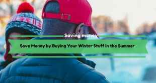Save Money by Buying Your Winter Stuff in the Summer