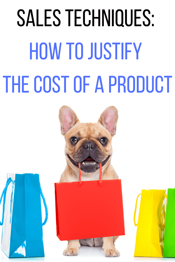 sales techniques how to create cost of product