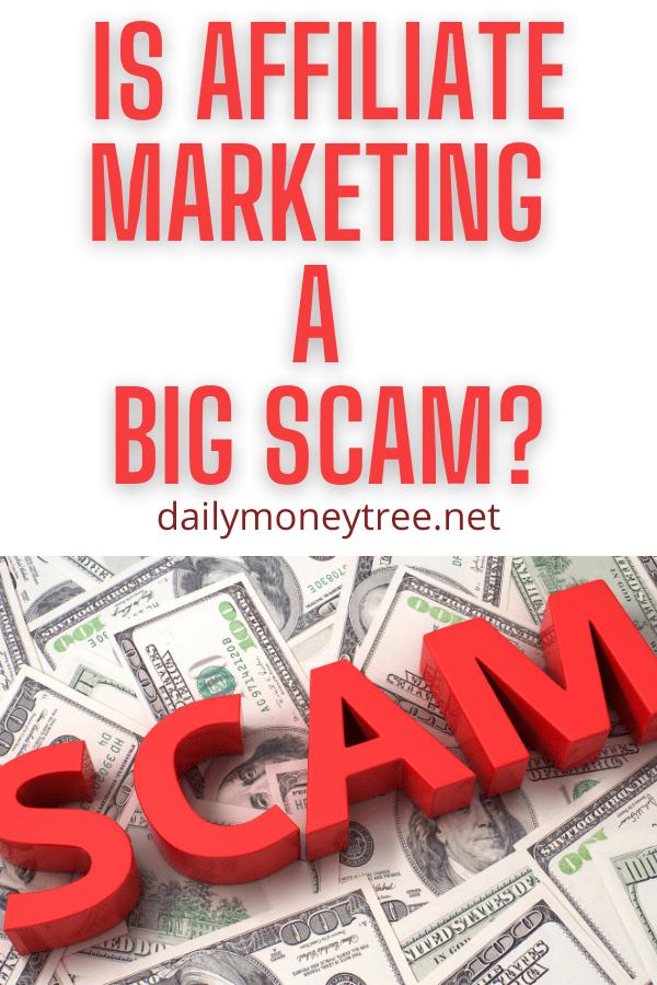 Is Affiliate Marketing a Big Scam