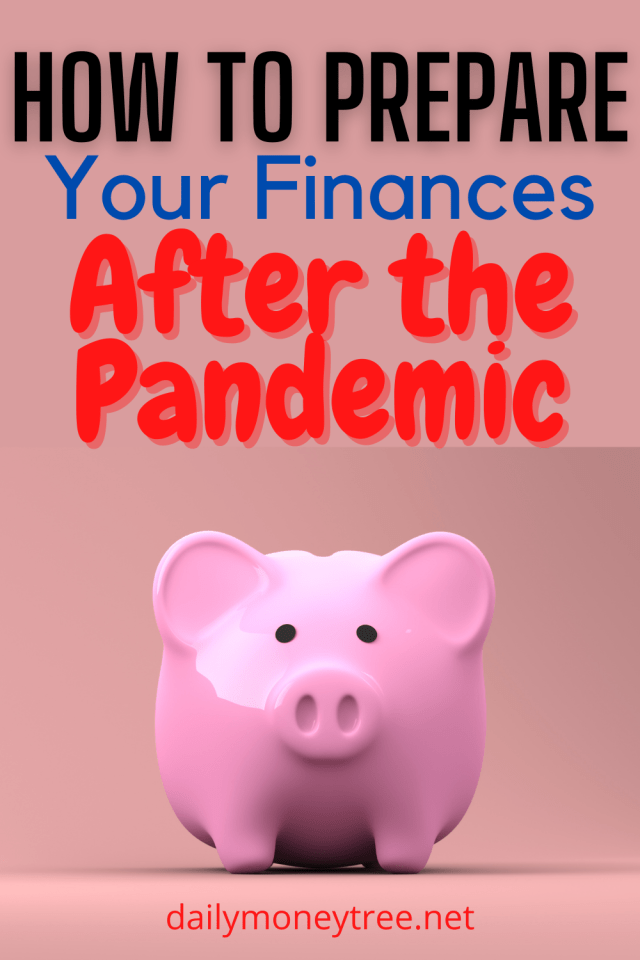 prepare your finances in the post-pandemic