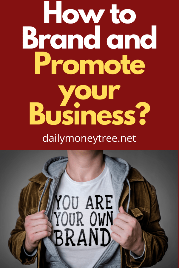 How to Brand and Promote your Business