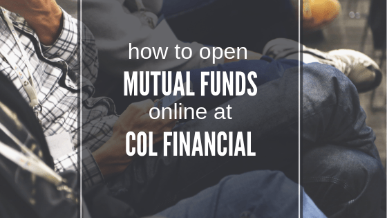 how to open mutual fund using COL Financial