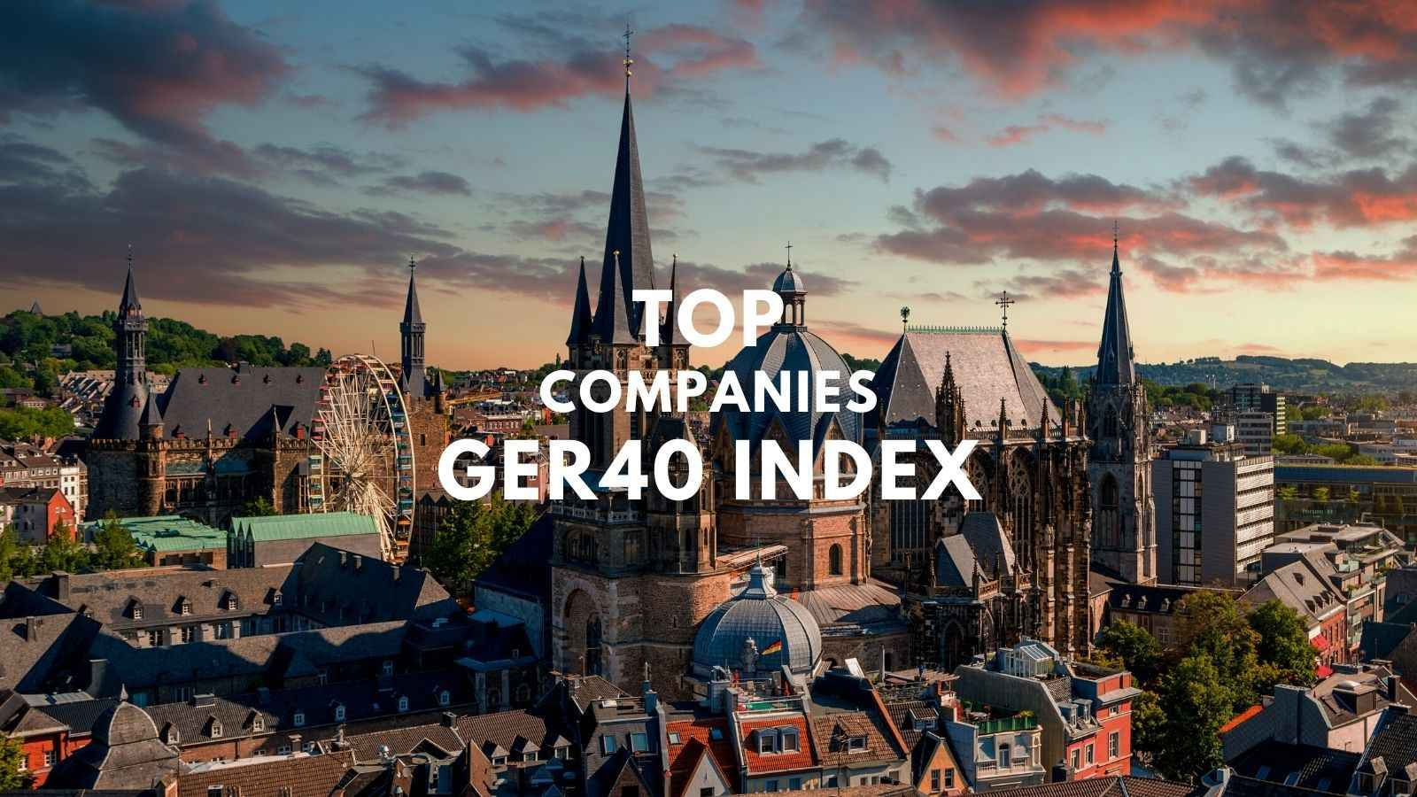 top companies of ger40 dax index
