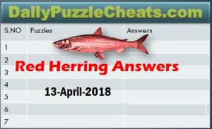 Red Herring Answers April 13 2018, Red Herring 13 April 2018