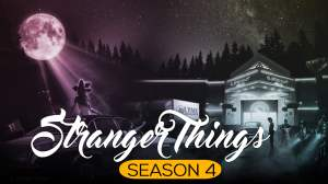 Stranger Things Season 4 Details