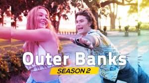 Outer Banks Season 2 Details