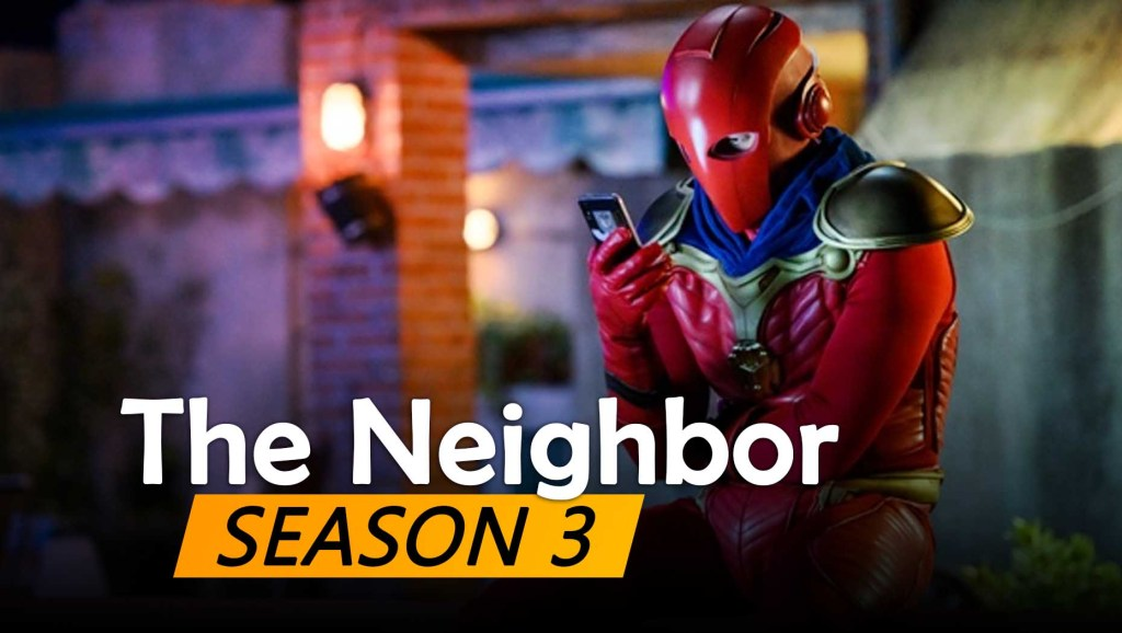 The Neighbor Season 3 Release date