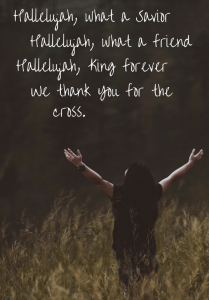 "Lyrics from ""For the Cross"" by Bethel Music."