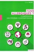 «Tous allergiques? », par le Dr Olivier Michel, Editions Mardaga. (VP 18 euros).