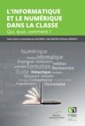 """""""L'informatique et le numérique dans la classe"""", Presses universitaires de Namur. (VP 20 euros)"""