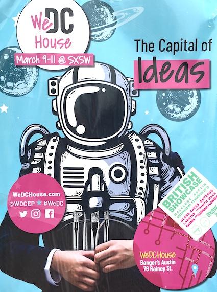 """Affiche promotionnelle pour la """"DC house"""" à SxSW. Washington DC, la capitale américaine, se positionne comme hub de l'innovation """"inclusive"""" du pays."""