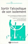 """""""Ne pas stigmatiser les alcooliques"""", sous la coordination de Philippe de Timary et la collaboration d'Anne Toussaint, Editions De Boeck."""