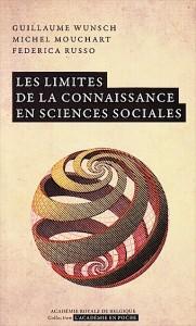 «Les limites de la connaissance en sciences sociales», par Guillaume Wunsch, Michel Mouchart et Federica Russo, collection L'Académie en poche,VP 5 €, VN 3,99 €.