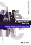"""""""La peopolisation politique"""", par Joëlle Destrebecq, Editions De Boeck Supérieur. 29,50 euros."""