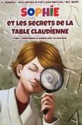 """Sophie et les secrets de la table claudienne"""", par Roberto Vargiolu, Editions Ecole Centrale de Lyon, 9,90 euros."""