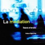 """""""La médiation"""", par Christine Servais, Ed. De Boeck. VP 29,50 euros."""