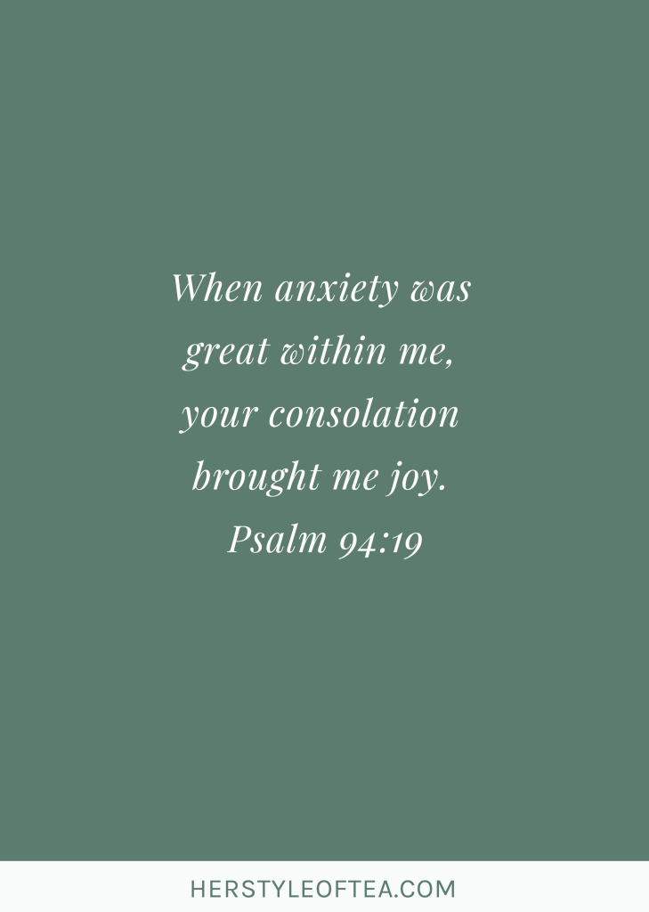 How to Overcome Anxiety through God's Word - Her Style of Tea   overcome anxiety, bible verses for anxiety, overcoming anxiety with God, anxiety and God healing