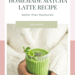 Woman holding matcha latte with text - healthy & delicious homemade matcha latte recipe