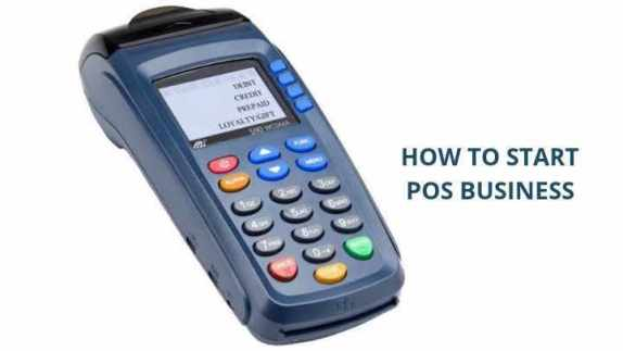 How to Start POS Business in Nigeria