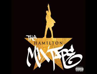 'Hamilton' MixTape drops with tremendous success