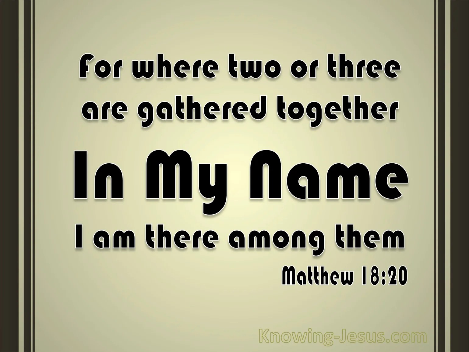 What Does Matthew 18 20 Mean