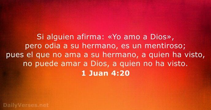 1 Juan 4:20 - Versículo de la Biblia del día - DailyVerses.net