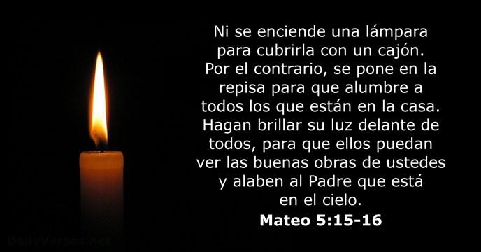 Mateo 51516  Versculo de la Biblia del da