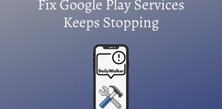 google play services keeps stopping, unfortunately google play services has stopped, google play services keeps crashing, how to fix google play services error, fix google play services