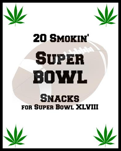 marijuana infused snacks for super bowl 48