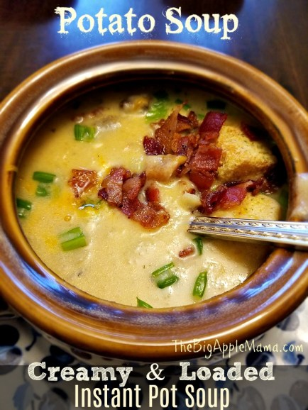 Creamy and loaded Instant Pot Potato soup, Instant Pot recipe