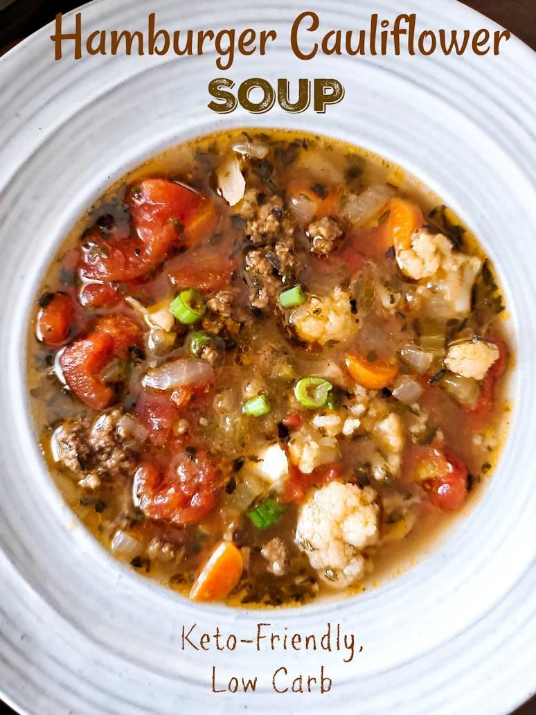 Hamburger Cauliflower Soup, Low carb Keto, Instant Pot