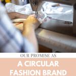 Circular fashion brand promise guarantee shop independent handmade uk based