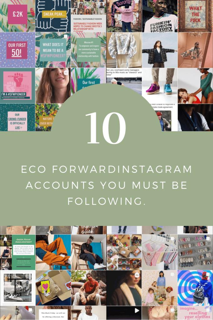 10 eco forward Instagram accounts you need to follow