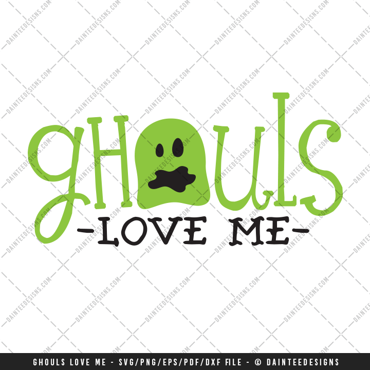 Download Ghouls Love Me - SVG, DXF, EPS Digital Cutting File ...