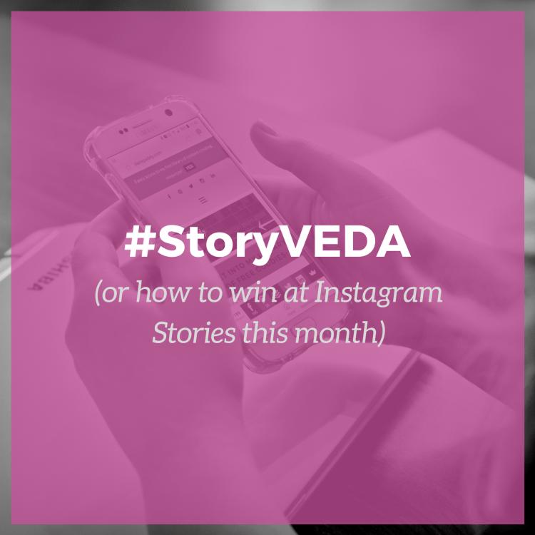 #StoryVEDA win at Instagram Stories