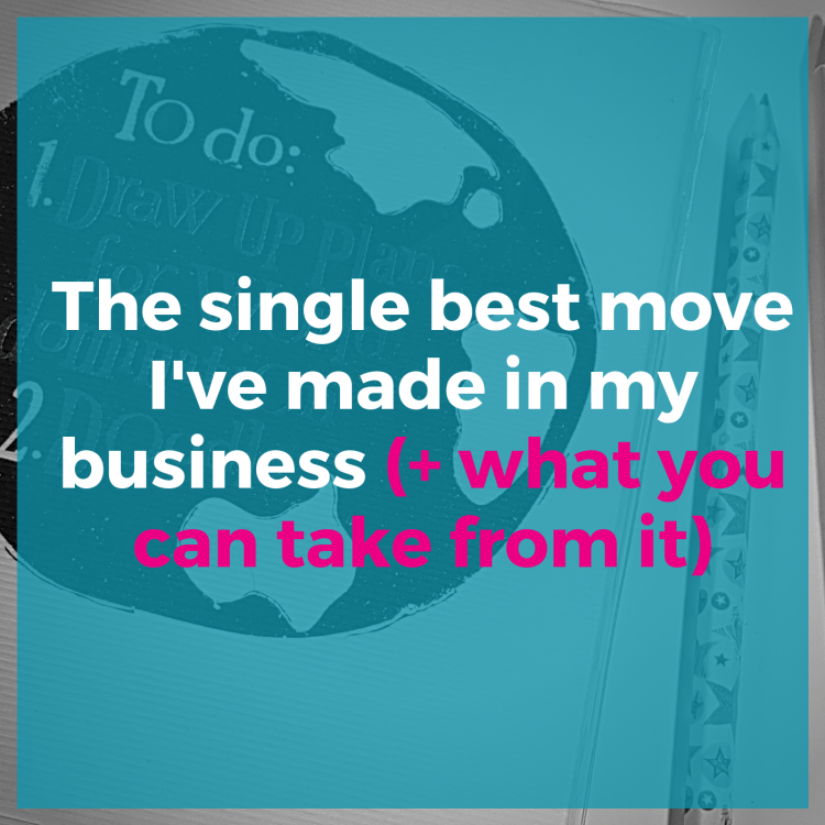 The single best move I've made in my business and what you can take from it
