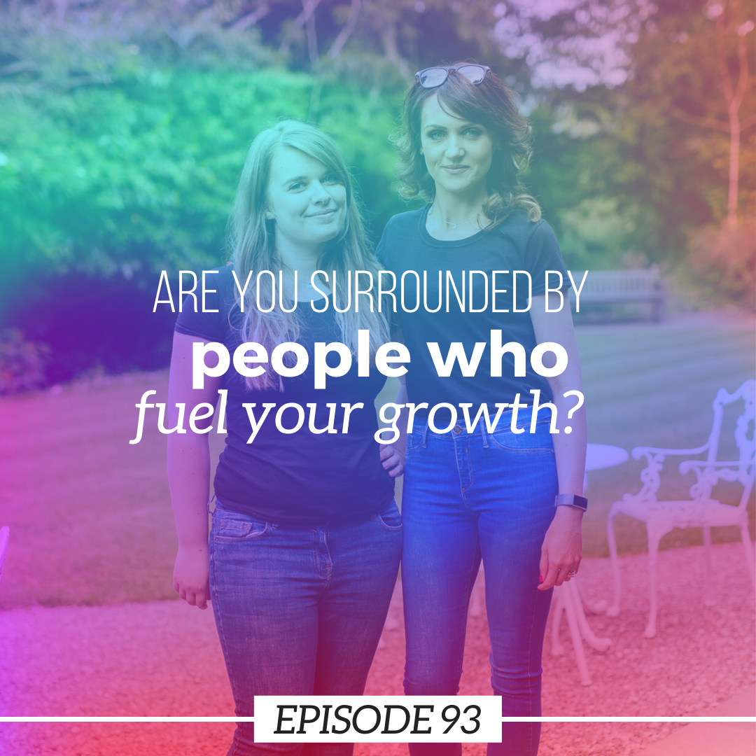 Are you surrounded by people who will fuel your growth?