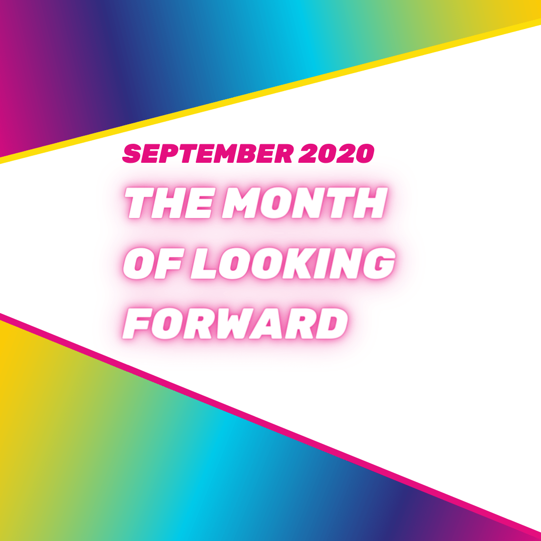 September - the month of looking forward