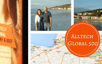 Deauville France and the 2014 Alltech Global 500 Conference.