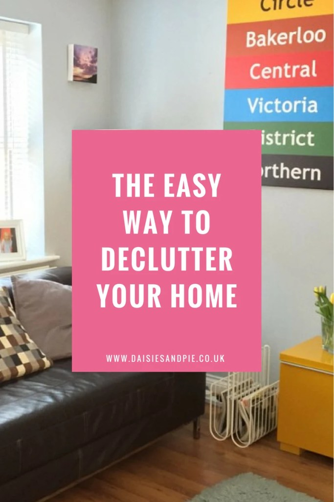 The easy way to declutter your home, home organisation tips, homemaking tips