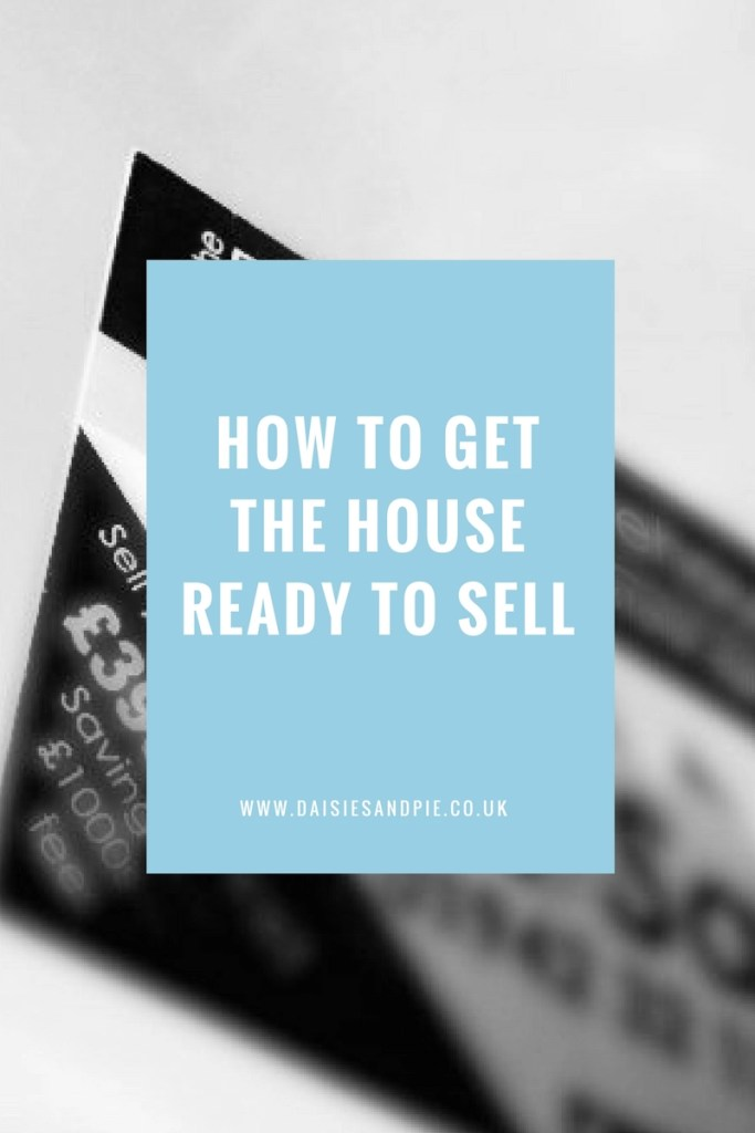 How to get the house ready to sell